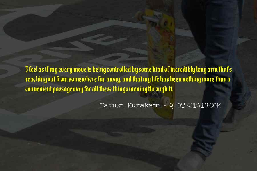 Quotes About Moving Far Away #834460