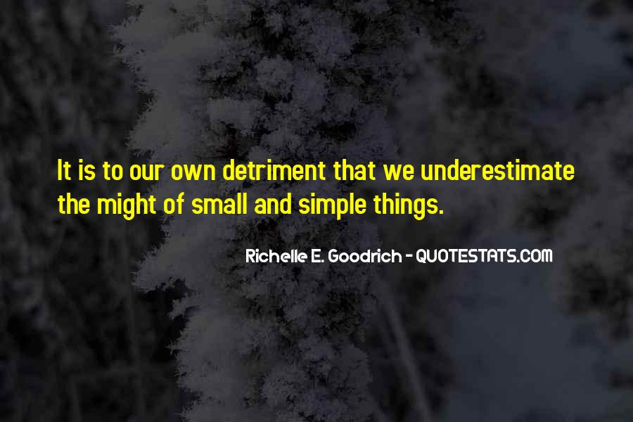 Quotes About Small But Mighty #114814