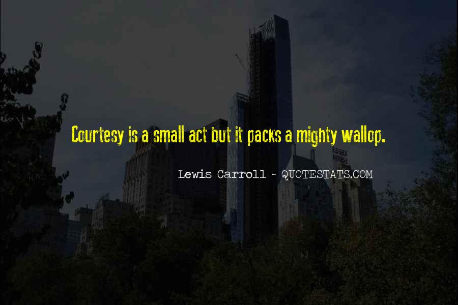 Quotes About Small But Mighty #1183186