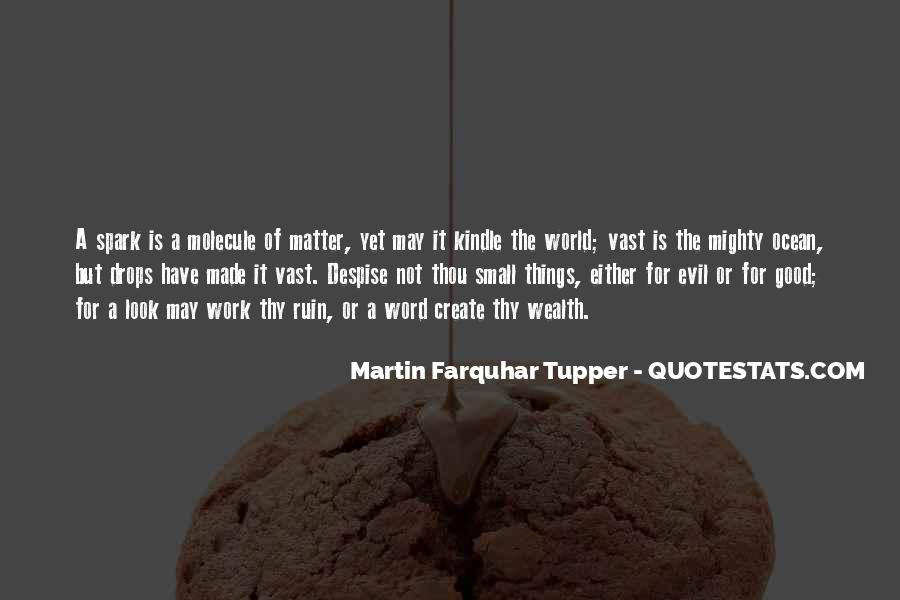 Quotes About Small But Mighty #1574549