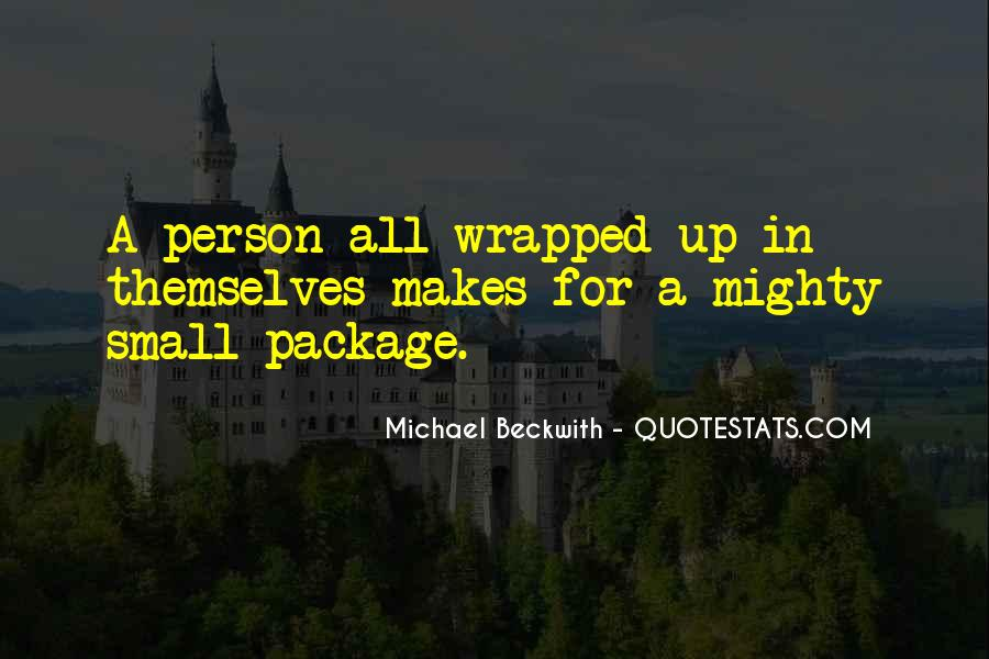 Quotes About Small But Mighty #1789926