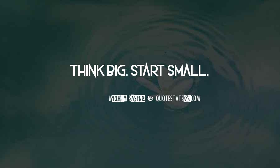 Quotes About Small But Mighty #855073