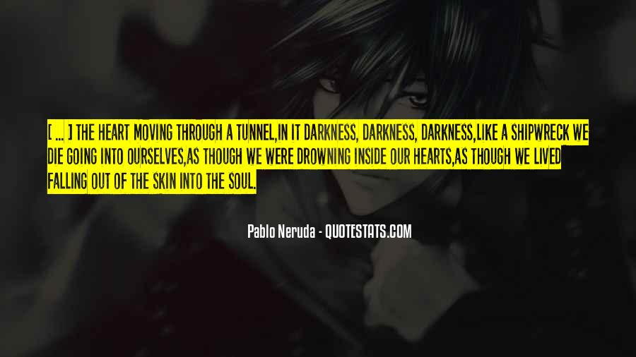Quotes About Darkness In The Heart Of Darkness #1015724
