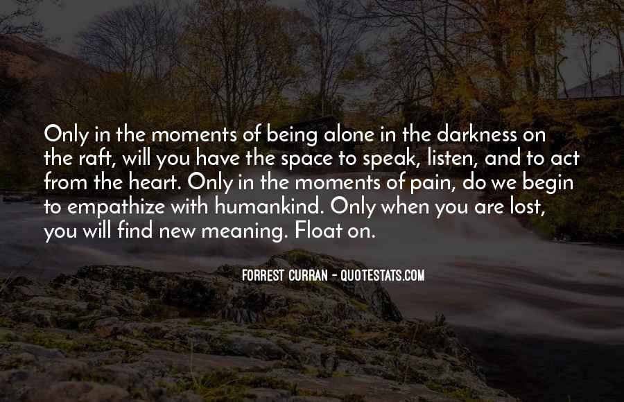 Quotes About Darkness In The Heart Of Darkness #1132393