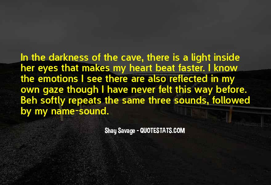 Quotes About Darkness In The Heart Of Darkness #1133394