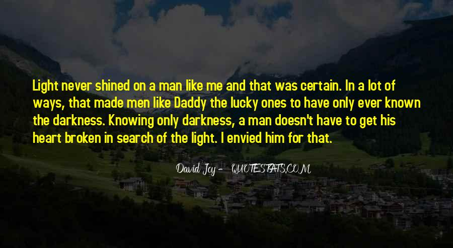 Quotes About Darkness In The Heart Of Darkness #1172078