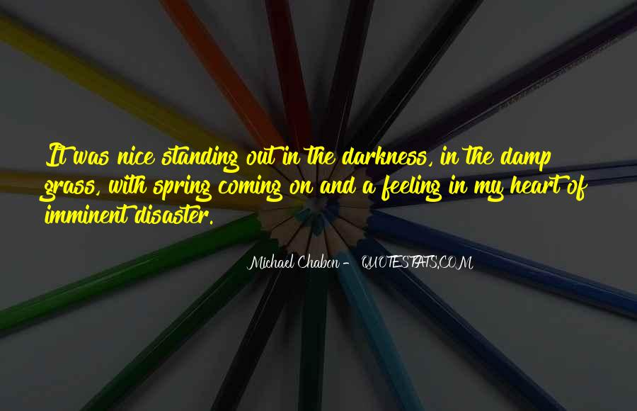 Quotes About Darkness In The Heart Of Darkness #1371300