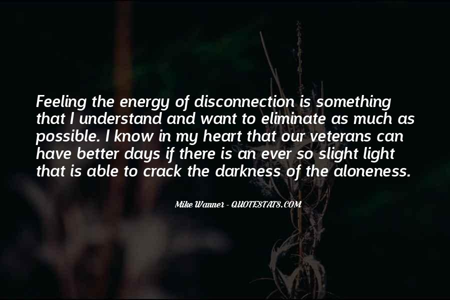 Quotes About Darkness In The Heart Of Darkness #1614051