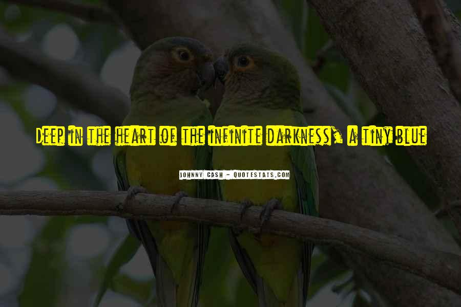 Quotes About Darkness In The Heart Of Darkness #1652942
