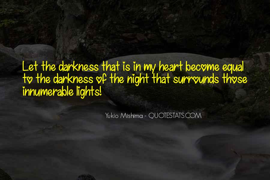 Quotes About Darkness In The Heart Of Darkness #1680902