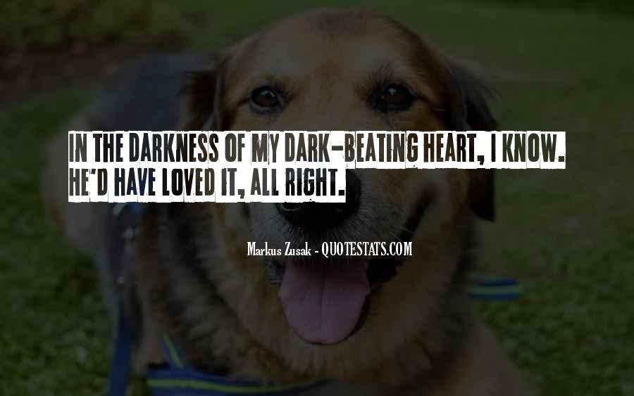 Quotes About Darkness In The Heart Of Darkness #183547