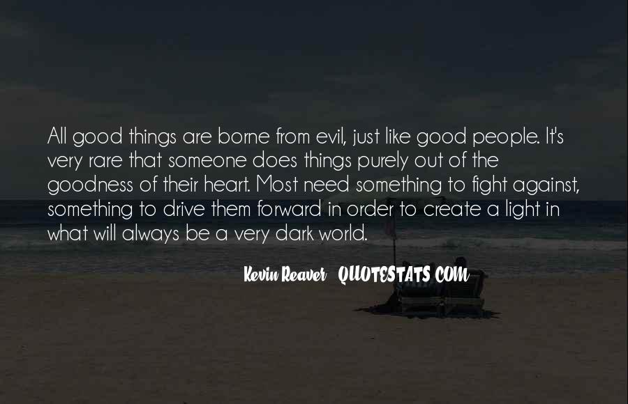 Quotes About Darkness In The Heart Of Darkness #360555