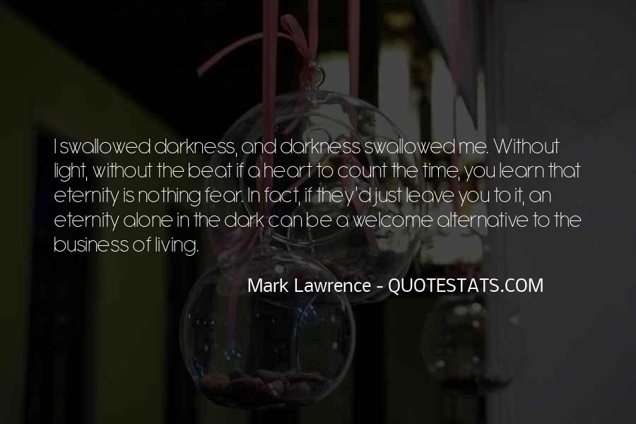 Quotes About Darkness In The Heart Of Darkness #453593