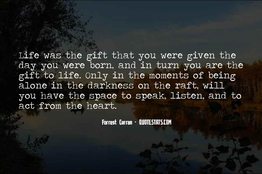 Quotes About Darkness In The Heart Of Darkness #456473