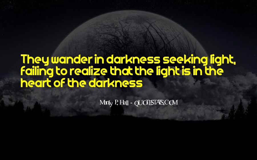 Quotes About Darkness In The Heart Of Darkness #519830