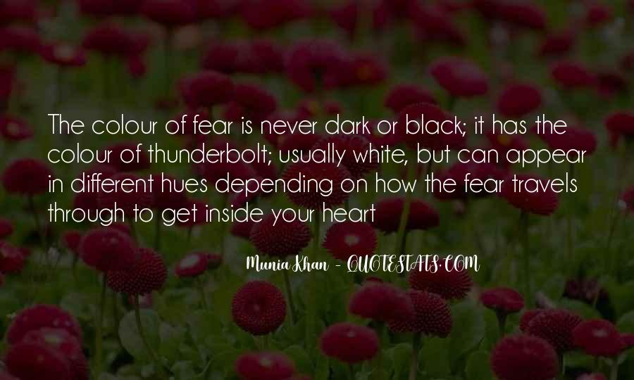 Quotes About Darkness In The Heart Of Darkness #941971