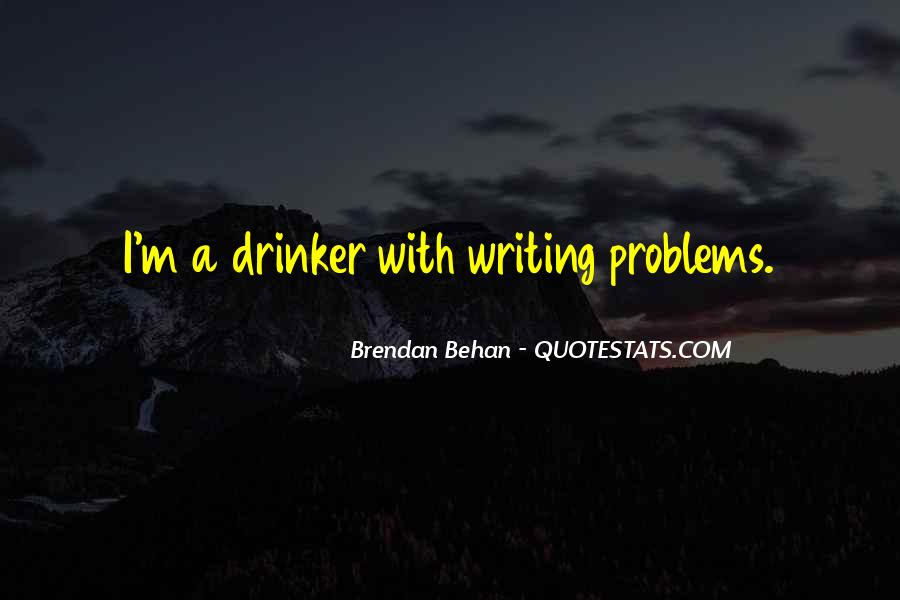 Quotes About Drinking And Writing #1002210