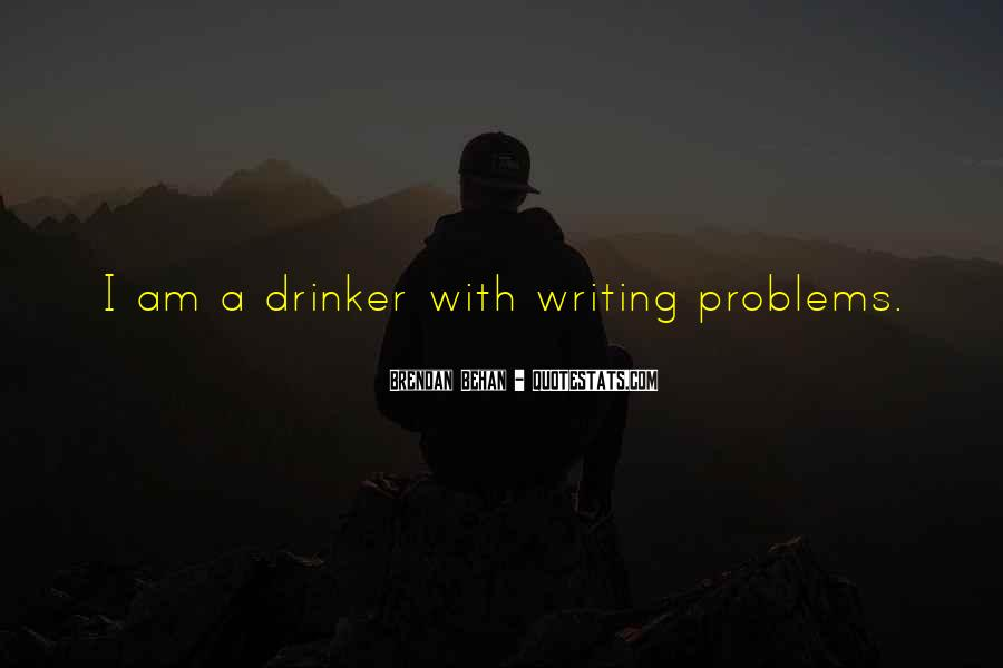 Quotes About Drinking And Writing #1033072
