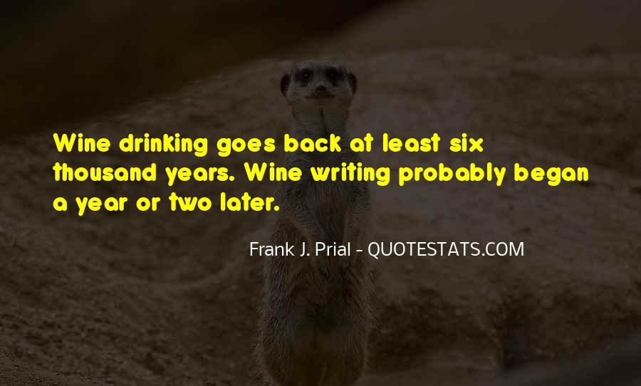 Quotes About Drinking And Writing #1415542