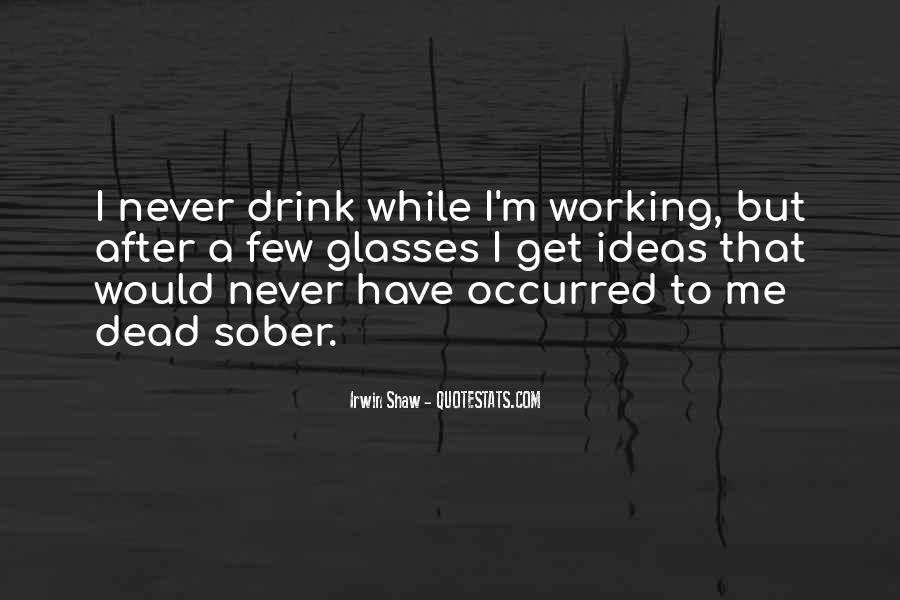 Quotes About Drinking And Writing #1599357