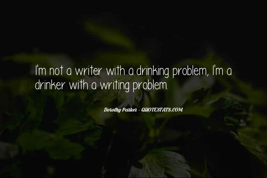 Quotes About Drinking And Writing #1876797