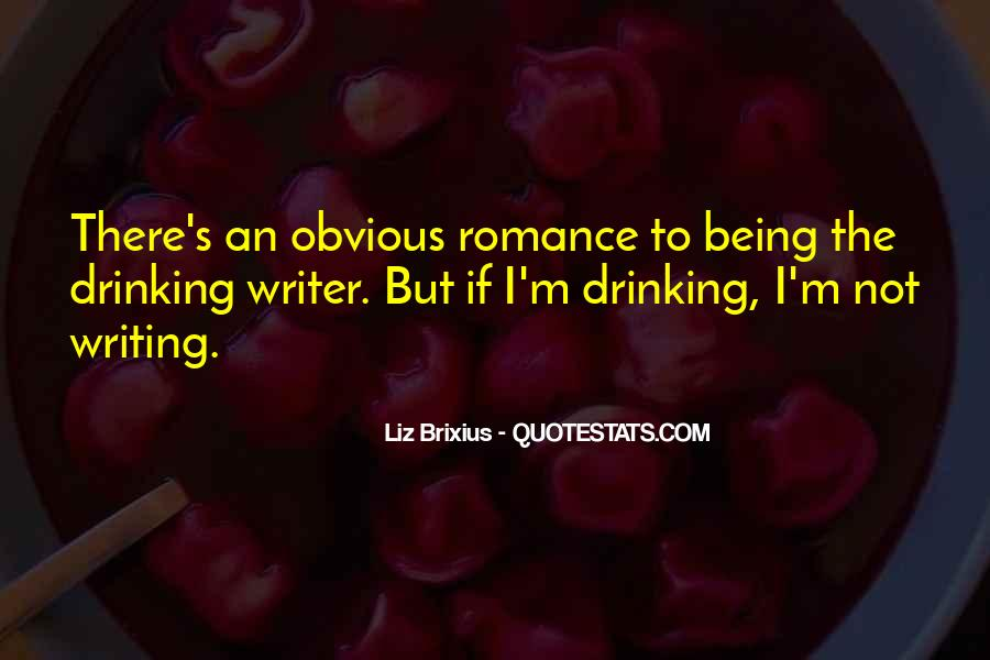Quotes About Drinking And Writing #304910