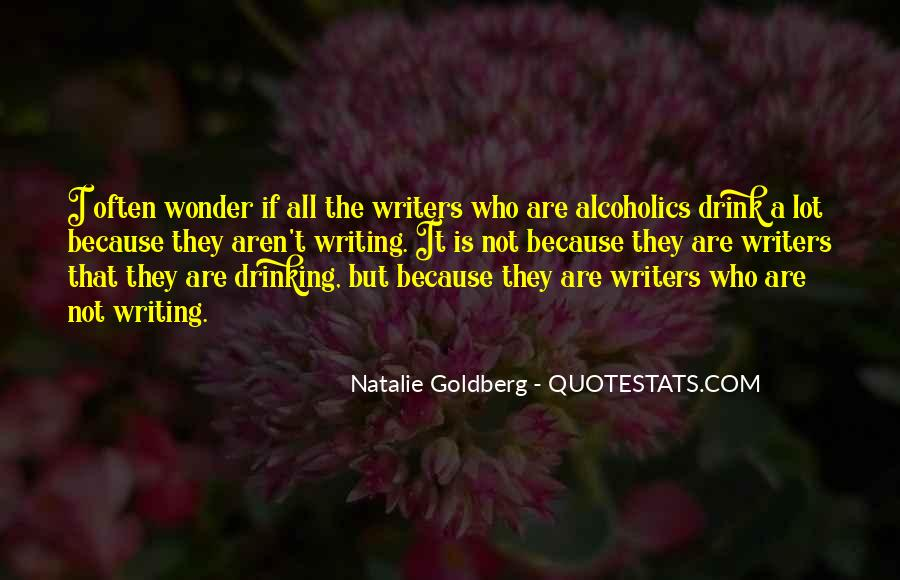 Quotes About Drinking And Writing #329846