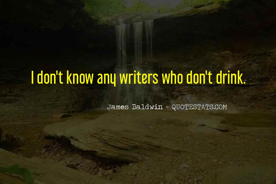 Quotes About Drinking And Writing #476542