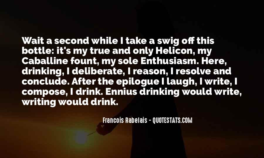 Quotes About Drinking And Writing #666943