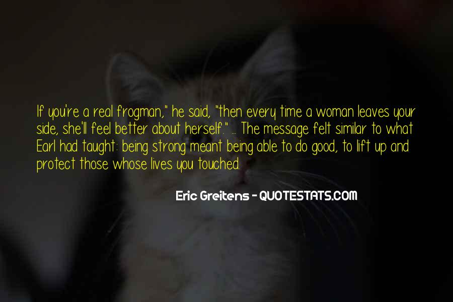 Quotes About Having A Good Woman By Your Side #1109533
