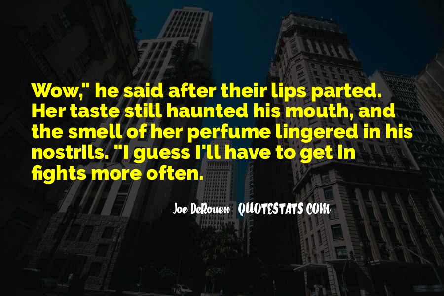 Quotes About Taste And Smell #1358479