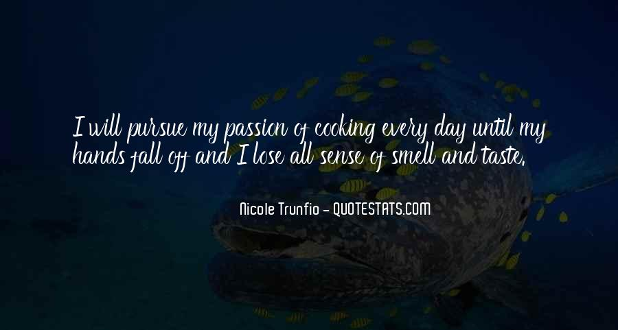 Quotes About Taste And Smell #1561038