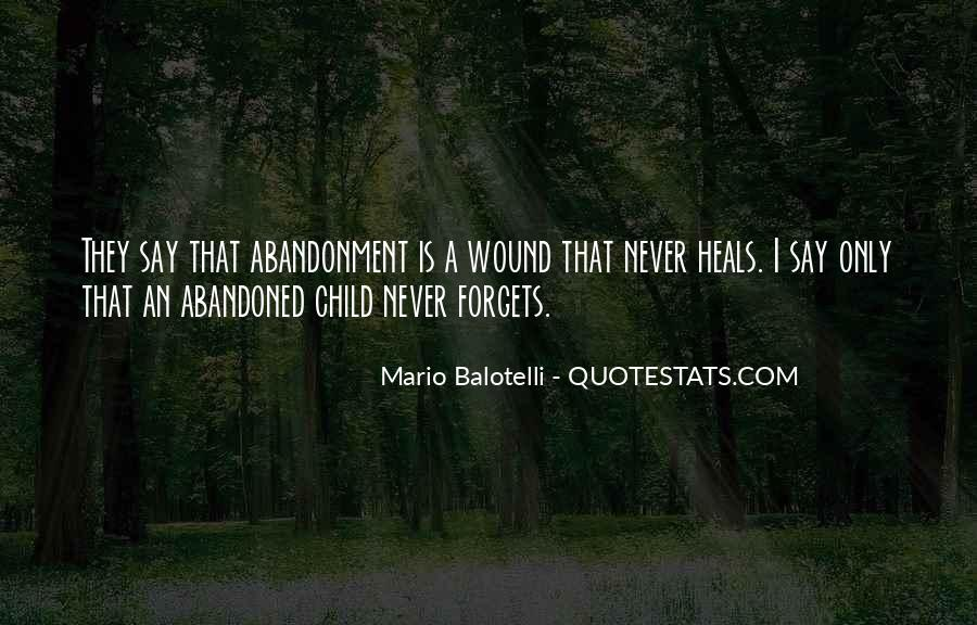 Quotes About Child Abandonment #1687848