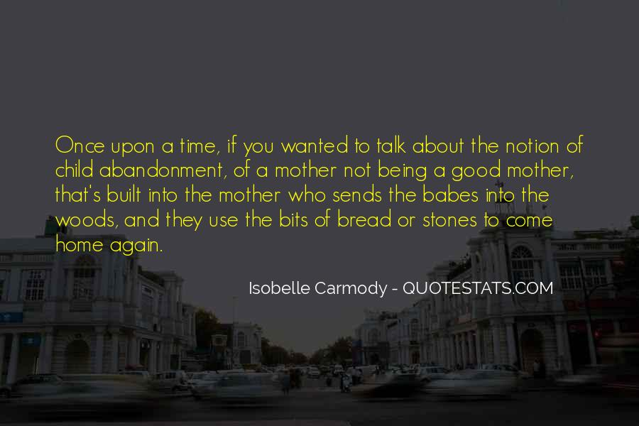Quotes About Child Abandonment #467383