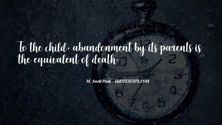 Quotes About Child Abandonment #671510