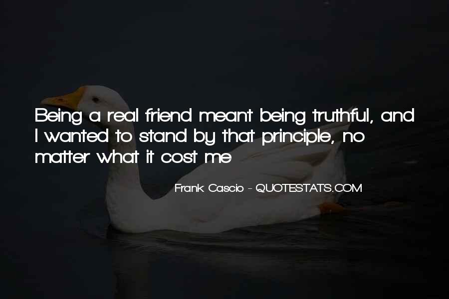 Quotes About Being There For A Friend No Matter What #1786866