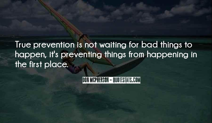 Quotes About Things Happening As They Should #120536