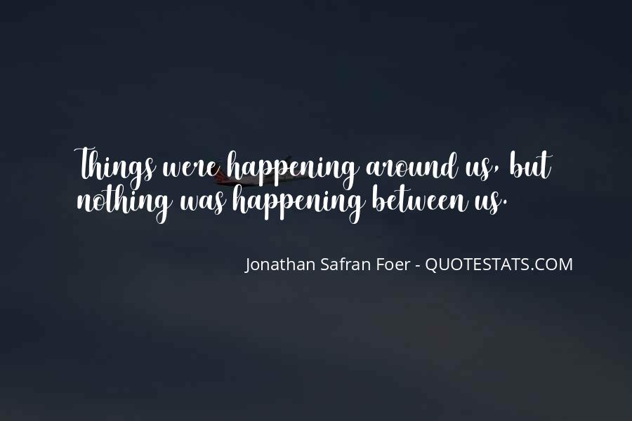 Quotes About Things Happening As They Should #173862