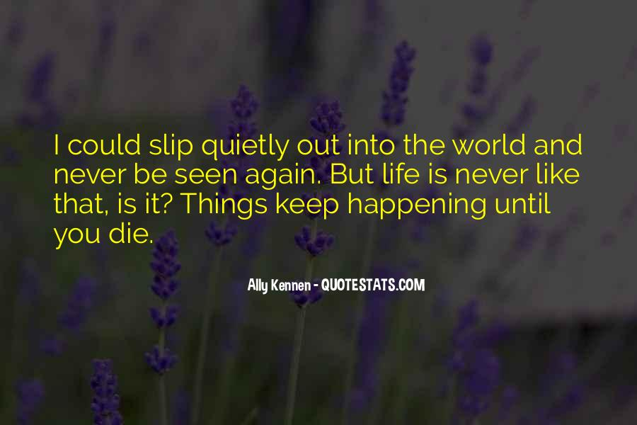 Quotes About Things Happening As They Should #211079