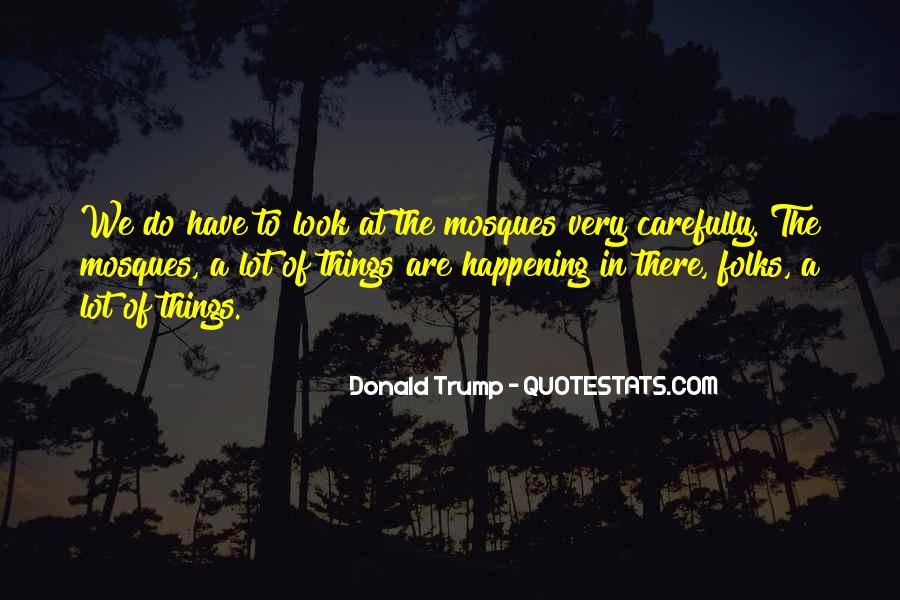 Quotes About Things Happening As They Should #222411