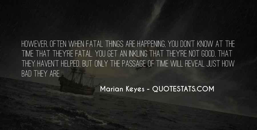 Quotes About Things Happening As They Should #223332