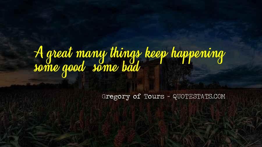 Quotes About Things Happening As They Should #261837