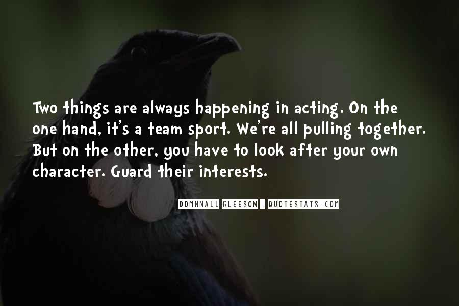 Quotes About Things Happening As They Should #313962