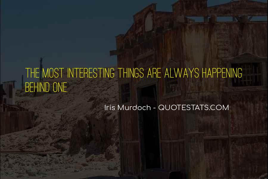 Quotes About Things Happening As They Should #337197