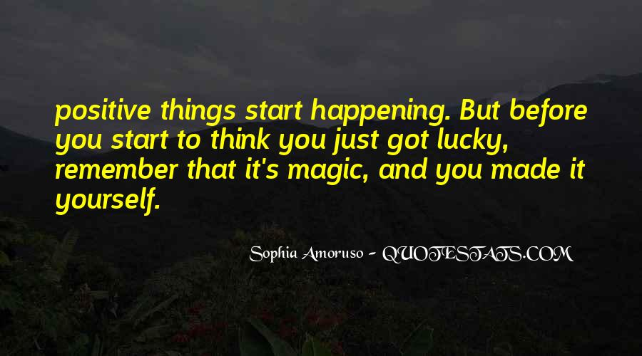 Quotes About Things Happening As They Should #380303