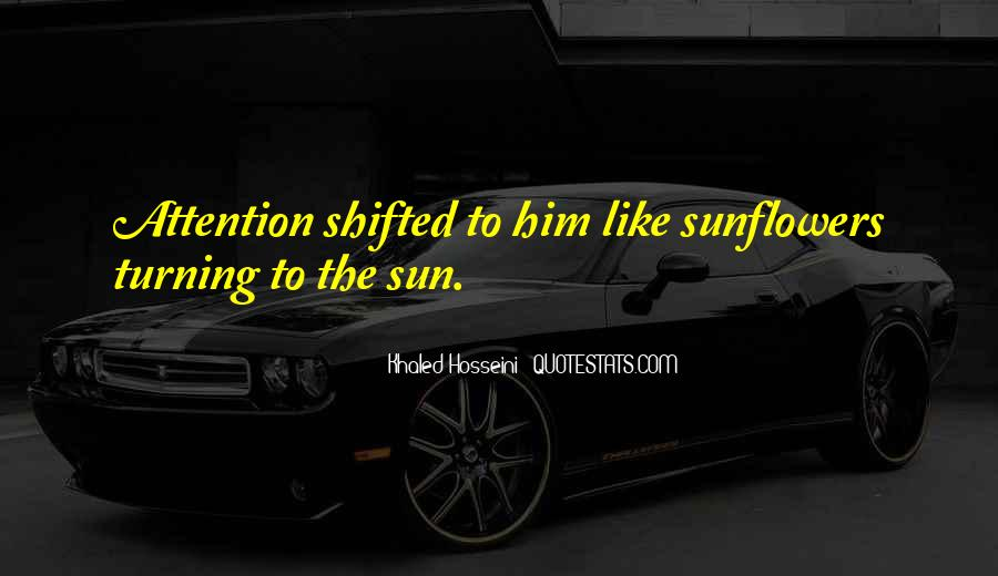 Quotes About Sunflowers #1390048