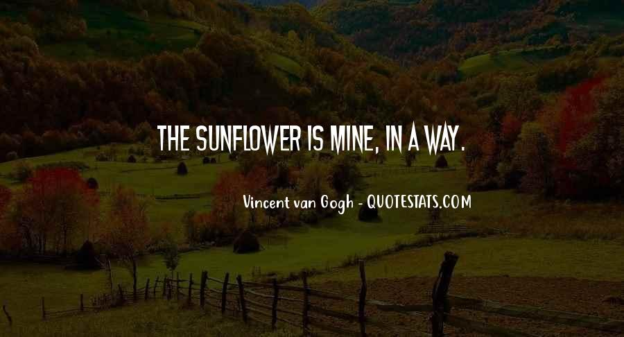 Quotes About Sunflowers #1668883