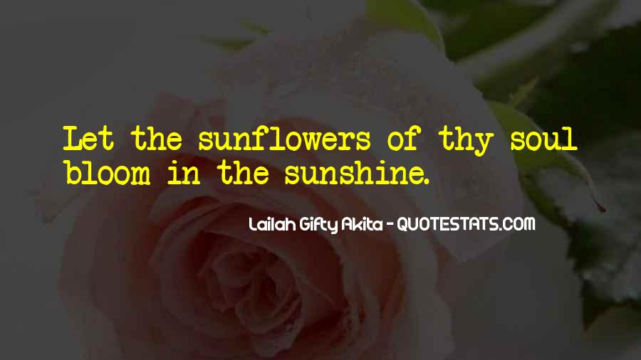 Quotes About Sunflowers #1753194