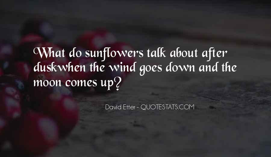 Quotes About Sunflowers #239497