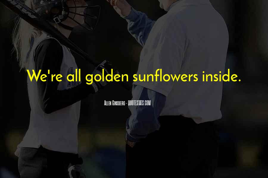 Quotes About Sunflowers #403898